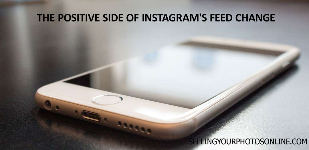 The positive side of Instagram's feed change